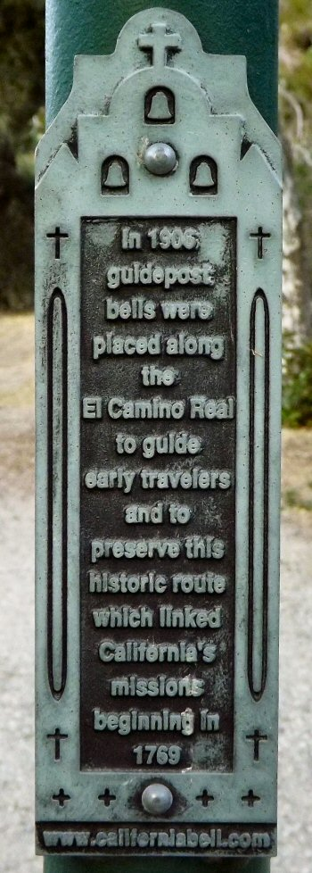 A plaque found on the El Camino Real bell post at the Gaviota rest stop along Highway 101