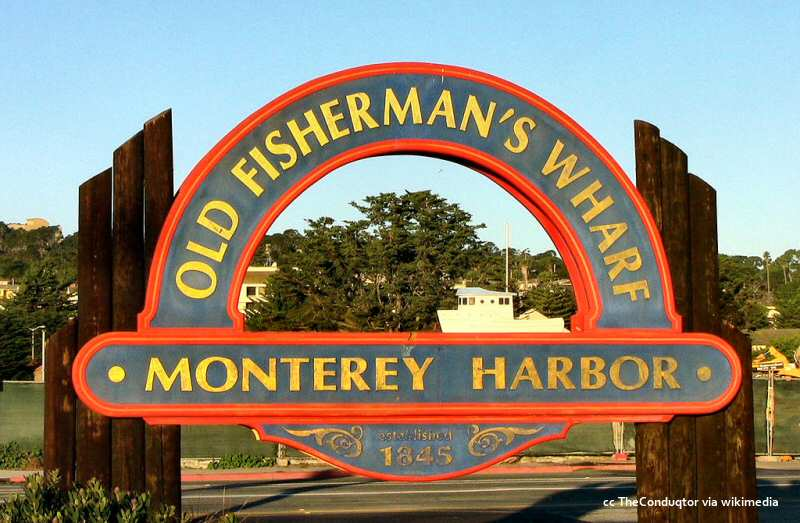 The main sign at Monterey's Fisherman's Wharf