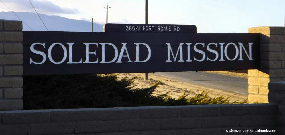 Entrance sign for the Soledad Mission