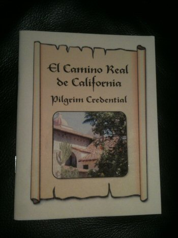 A Pilgrim Credential produced by Walking the El Camino Real de California