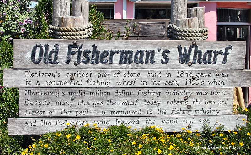 Sign at the entrance of Monterey's Fisherman's Wharf