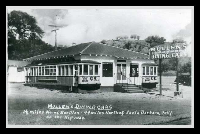 circa 1950 photo of Mullens Dining Cars north of Buellton